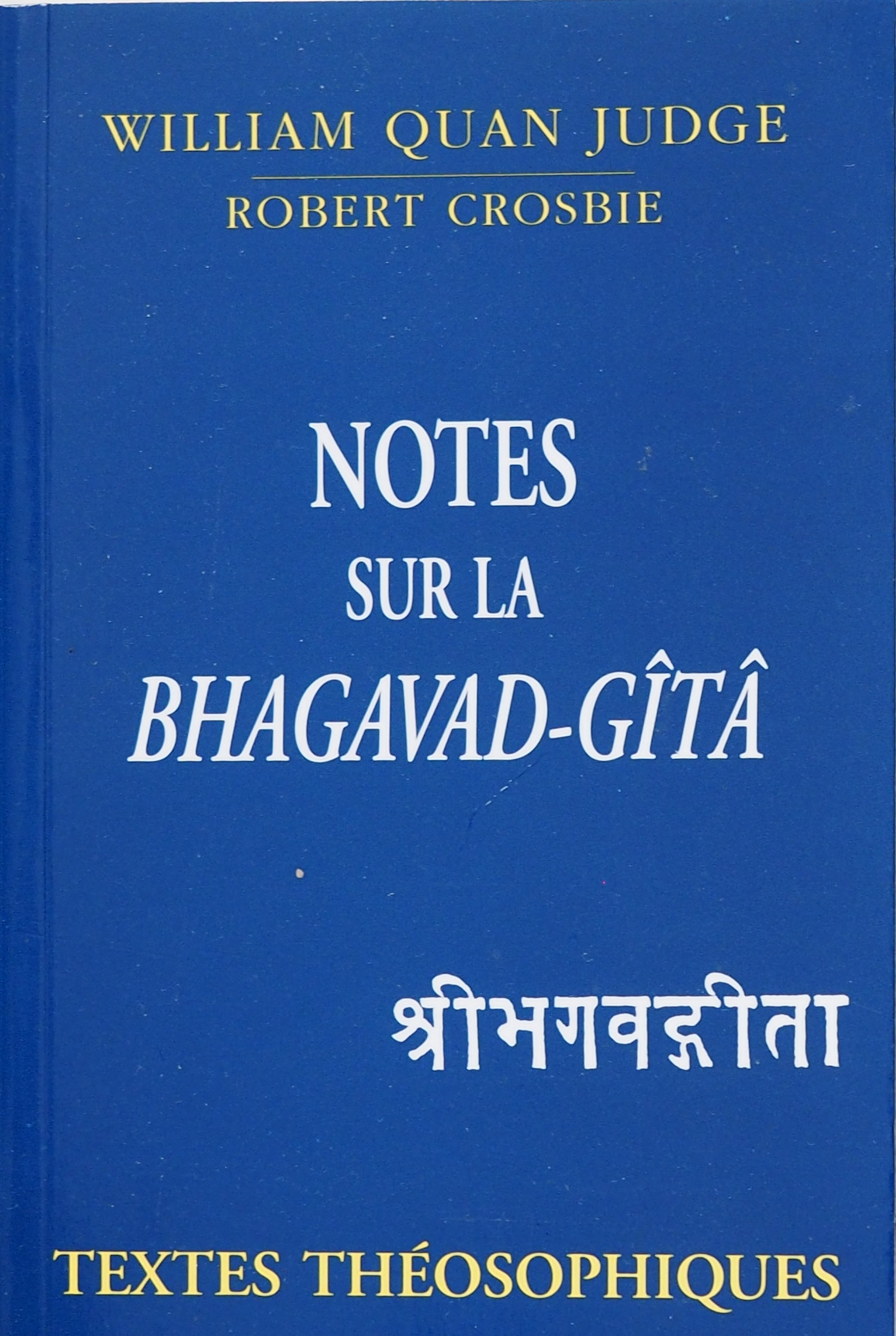 Photo couverture du livre Les Notes sur la Bhagavad-Gita